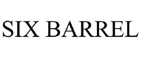 SIX BARREL