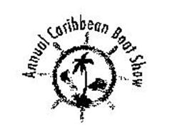 ANNUAL CARIBBEAN BOAT SHOW