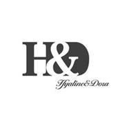 H&D HYALINE & DORA