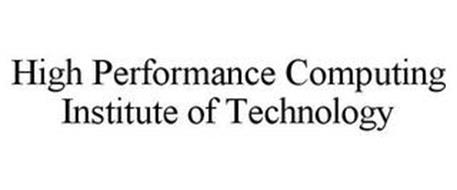 HIGH PERFORMANCE COMPUTING INSTITUTE OF TECHNOLOGY
