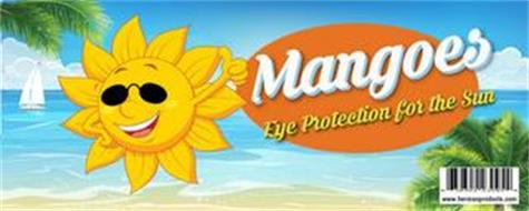 MANGOES EYE PROTECTION FOR THE SUN