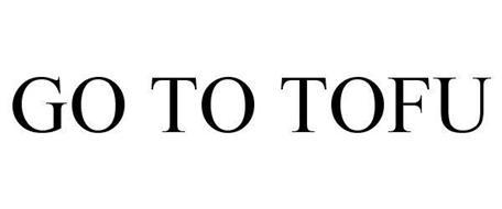 GO TO TOFU
