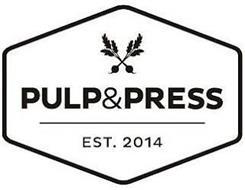 PULP&PRESS EST. 2014