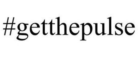 #GETTHEPULSE
