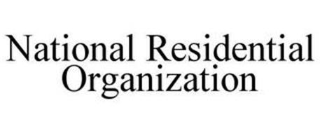 NATIONAL RESIDENTIAL ORGANIZATION