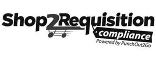 SHOP2REQUISITION COMPLIANCE POWERED BY PUNCHOUT2GO