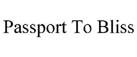 PASSPORT TO BLISS