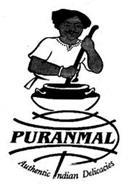 PURANMAL AUTHENTIC INDIAN DELICACIES