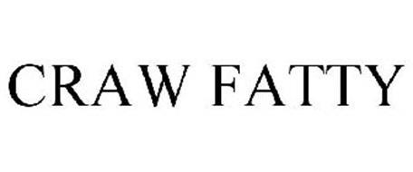 CRAW FATTY