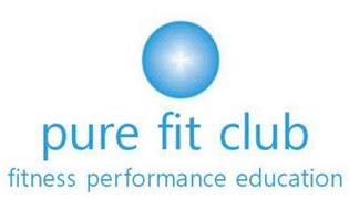 PURE FIT CLUB FITNESS PERFORMANCE EDUCATION