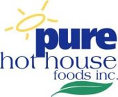 PURE HOT HOUSE FOODS INC.