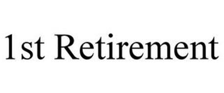 1ST RETIREMENT