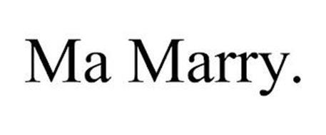 MA MARRY.
