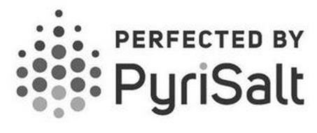 PERFECTED BY PYRISALT