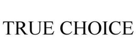 TRUE CHOICE
