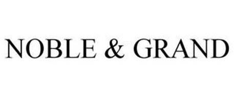 NOBLE & GRAND