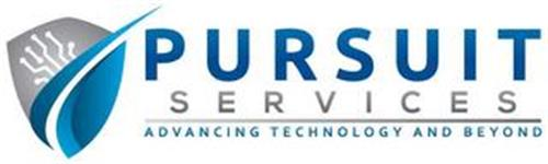 PURSUIT SERVICES ADVANCING TECHNOLOGY AND BEYOND