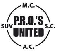 P.R.O.'S UNITED M.C. SUV S.C. A.C