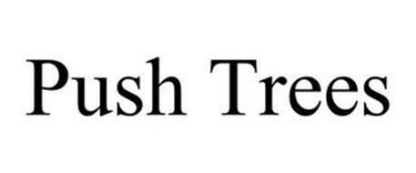 PUSH TREES