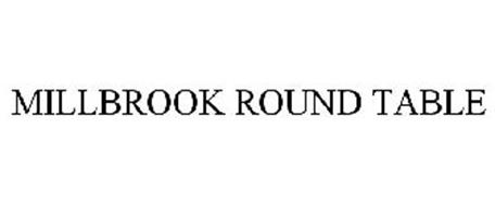 MILLBROOK ROUND TABLE