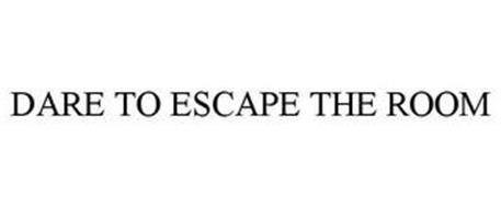 DARE TO ESCAPE THE ROOM