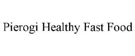 PIEROGIHEALTHY FAST FOOD