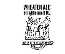 WHEATEN ALE: 5TH MILLENNIUM B.C. PYRAMID ALES
