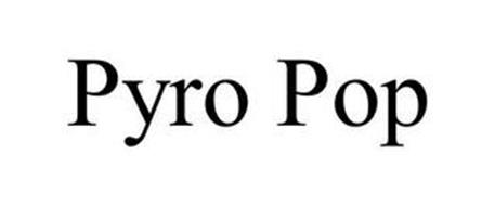 PYRO POP