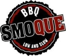 SMOQUE BBQ LOW AND SLOW