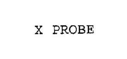 X PROBE