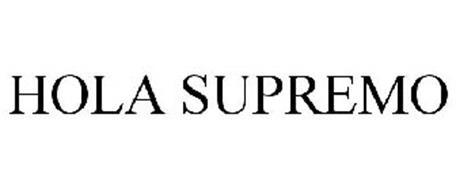 HOLA SUPREMO