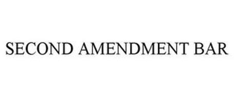 SECOND AMENDMENT BAR