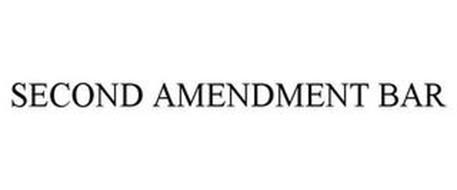 SECOND AMENDMENT BAR