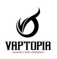 VAPTOPIA AMAZING VAPING EXPERIENCE