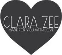 CLARA ZEE MADE FOR YOU WITH LOVE