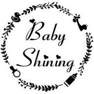 BABY SHINING