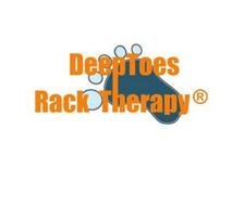 DEEPTOES RACK THERAPY