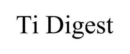 TI DIGEST