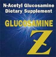 N-ACETYL GLUCOSAMINE DIETARY SUPPLEMENTGLUCOSAMINE Z