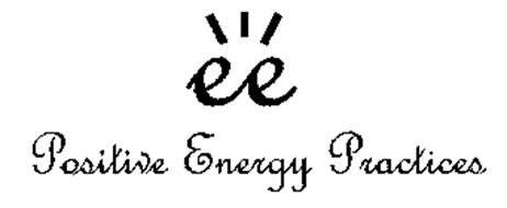 EE POSITIVE ENERGY PRACTICES