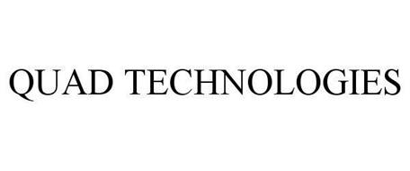 QUAD TECHNOLOGIES
