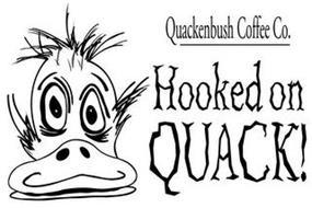 QUACKENBUSH COFFEE CO. HOOKED ON QUACK