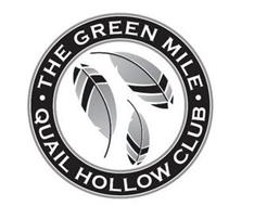 THE GREEN MILE QUAIL HOLLOW CLUB
