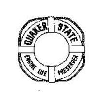 QUAKER STATE ENGINE LIFE PRESERVER