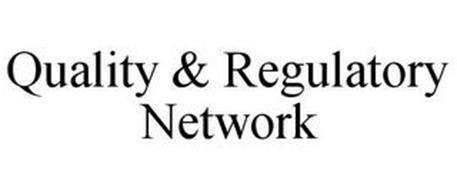 QUALITY & REGULATORY NETWORK