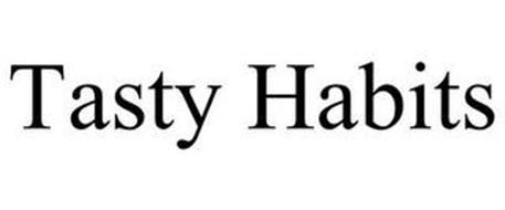TASTY HABITS