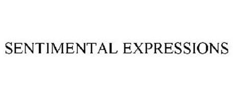 SENTIMENTAL EXPRESSIONS