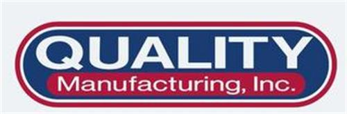 QUALITY MANUFACTURING, INC.