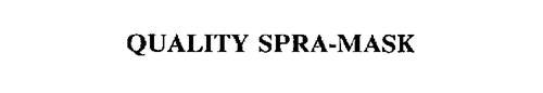 QUALITY SPRA-MASK
