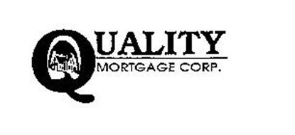 QUALITY MORTGAGE CORP.